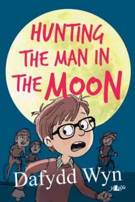 Llun o 'Hunting the Man in the Moon (Ebook)' 